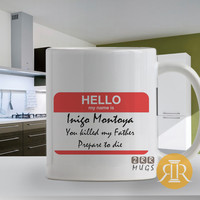 Hello My Name is Inigo, Design Mug, Size 9.5cm x 8.2cm 11oz Mugs