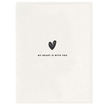 My Heart Is With You Card