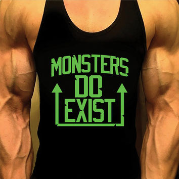 Mens Shirt. Mens Workout Tank Top. Gym Shirt. Monsters Do Exist. Gym Clothes. Singlet Tank. Racerback. Bodybuilding Tank. Stringer Tank