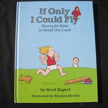 1984 First Edition Signed If Only I Could Fly by Brod Bagert and Illustrated by Stephen Morillo