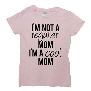 Mommy Shirt Mothers Day Gift Ideas For Her Mom T Shirt Presents For Mom Clothes Mommy TShirt Outfit I'm A Cool Mom Ladies Tee - SA776