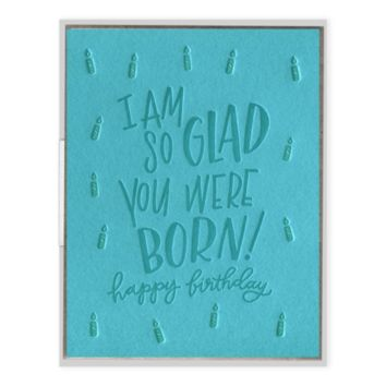 INK MEETS PAPER - So Glad You Were Born - Greeting Card