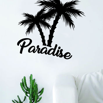 Paradise Palm Trees Quote Decal Sticker Wall Vinyl Decor Art Living Room Bedroom Ocean Beach Adventure
