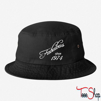 Fabulous since 1974 bucket hat