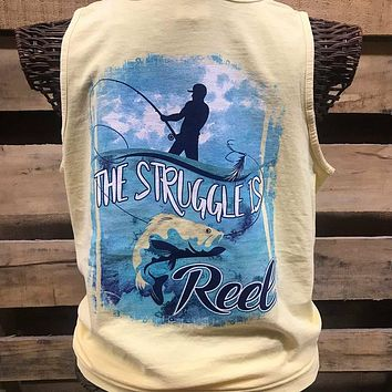 South Waters Comfort Colors The Struggle is Reel Fish Unisex Bright T Shirt Tank Top