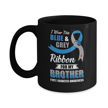 I Wear Blue And Gray For My Brother Diabetes Awareness Mug