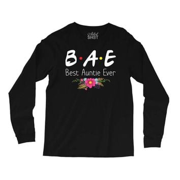 Bae Best Auntie Ever Friends Tv Show Parody Long Sleeve Shirts