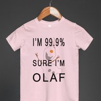 i'm 99.9% sure i'm olaf kids tee - Totes Adorbs Tees - Skreened T-shirts, Organic Shirts, Hoodies, Kids Tees, Baby One-Pieces and Tote Bags