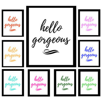 Hello Gorgeous | Printable Quote | Minimalist Print | Digital Download Print | Art | Binder Cover | Motivation | Custom Colors| Beauty