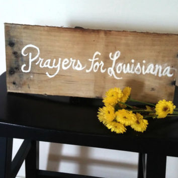 "Prayers for Louisiana Rustic Home Decor Cursive Handwriting Prayer Religious Intervention Pallet Board Sign 6"" x 12"""