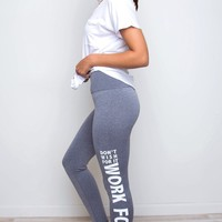 Work For It Leggings