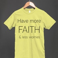 HAVE MORE FAITH