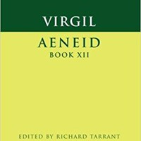 Aeneid Book XII Cambridge Greek and Latin Classics