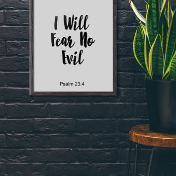 I Will Fear No Evil Psalm 23:4, Bible Verse print, printable Scripture, wall art decor, typography decor, INSTANT DOWNLOAD