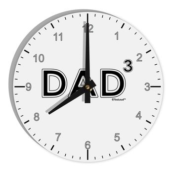 "Dad Cubed - Dad of Three 8"" Round Wall Clock with Numbers"