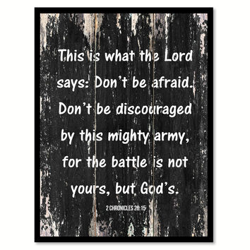 This is what the lord says don't be afraid don't be discouraged by this mighty army Religious Quote Saying Canvas Print with Picture Frame Home Decor Wall Art