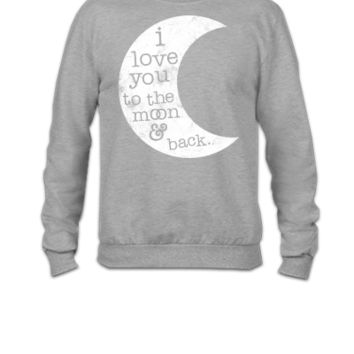 I Love You To The Moon And Back (Tank) - Crewneck Sweatshirt