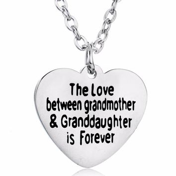 Family Necklace Jewelry Love Between Grandmother&Granddaughter Is Forever Heart Pendant Stainless Steel Necklace Nana Women Gift