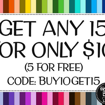Get 15 For 10! GET 5 FREE • Digital Paper Sale • Discount Coupon Code • BUY10GET15