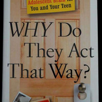 Why Do They Act That Way? by David Walsh