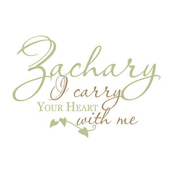 Baby Boy Wall Decal Quote - I Carry Your Heart With Me Personalized With Baby Name For Baby Girls Or Boys Nursery 22H x 36W CN021