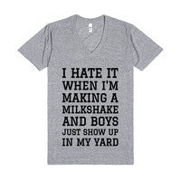 I HATE IT WHEN I'M MAKING A MILKSHAKE AND BOYS... V-NECK T-SHIRT ID767609