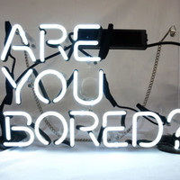 "'Are You Bored' Beer Bar Pub Decor Art Real Neon Light Sign 12""x8"""