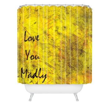 Love you madly shower curtain