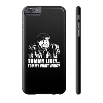 Tommy want wingy Phone Case
