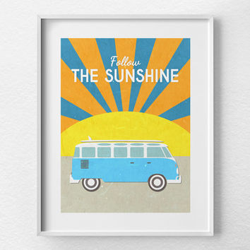 Retro Art Print, Psychedelic Poster, VW Bus Print, Inspirational Print, Positive Quote Print, Motivational Posters, Typographic Poster