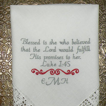 Wedding Gift, Mother of the Bride, - Blessed is she, Bible verse Wedding Personalized, Embroidered Wedding Hankerchiefs by Canyon Embroidery