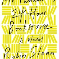 Mr. Penumbra's 24-Hour Bookstore (Robin Sloan) | Used Books from Thrift Books