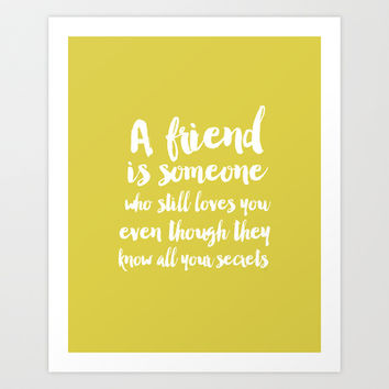 A friend Typography Art Print by Allyson Johnson