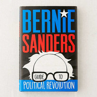Bernie Sanders Guide to Political Revolution By Bernie Sanders | Urban Outfitters