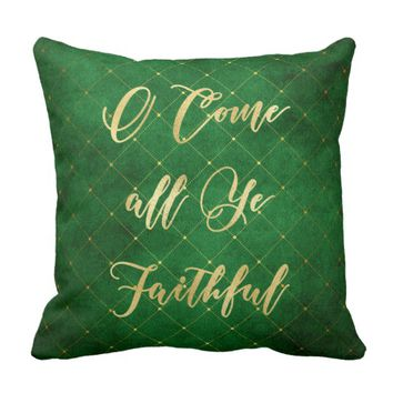 O Come All Ye Faithfull Throw Pillow