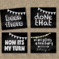 Been There Done That Now It's My Turn, Baby Number 4, Pregnancy Announcement Photo Prop Sign, Sibling Sign Maternity Photography, Chalkboard