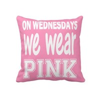 On Wednesday We Wear Pink from Zazzle.com