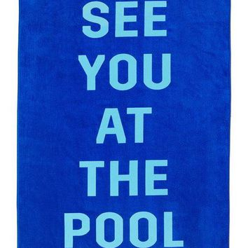 See You At The Pool Beach, Please! Giant Towel by Bando