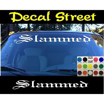 Slammed Windshield Visor Die Cut Vinyl Decal Sticker Diesel Old English Lettering