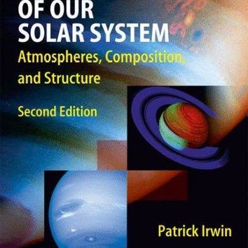 Giant Planets of Our Solar System: Atmospheres, Composition, and Structure: Giant Planets of Our Solar System