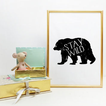 Coral and mint home decor print // inspirational wall decor // be wild print stay wild print // bear print // black and white Typographic