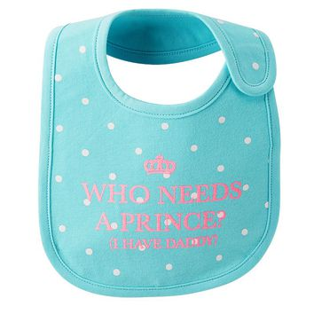 Carter's Who Needs a Prince? I Have Daddy Bib
