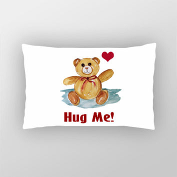Cute Teddy Bear Hug Me Pillow Cover l Artist: Seema Hooda