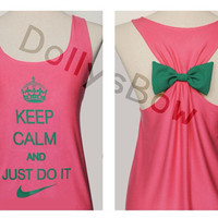 Grand opening Sale 20%  Keep calm & Just Do It Premium Tank Pink color with Green Bow : Dolly Bow Handmade Premium Tank with Bow styles