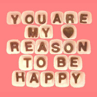 Valentines Day Gift for Men Women Her Him, You Are My Reason To Be Happy Milk Chocolate Letters, Made to Order