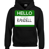 Hello My Name Is RANDELL v1-Hoodie