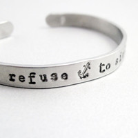 Anchor Bracelet  REFUSE TO SINK  2Sided Hand Stamped by emerydrive
