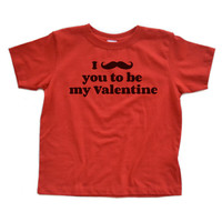 I Mustache You to be My Valentine - White or Red Toddler/Children's T-Shirt - Cute for Valentine's Day