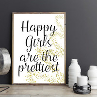 Printable art HAPPY girls are the PRETTIEST print,printable quote,wall art,home prints,pretty prints,pretty art,audrey hepburn print,hepburn