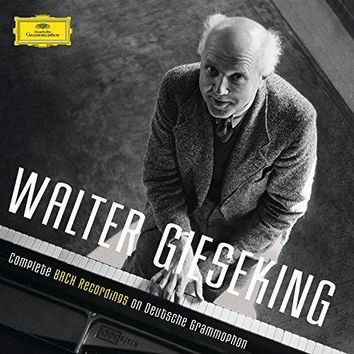 Walter Gieseking - Complete Bach Recordings On Deutsche Grammophon
